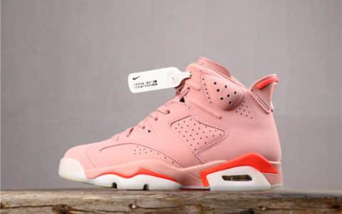 乔丹Air Jordan 6 Retro x Aleali May乔6联名脏粉女神专属配色纯原版本实战篮球鞋 货号:CI0550-600
