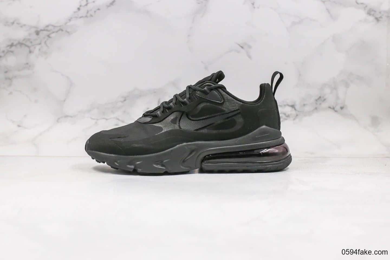 耐克Nike Air Max 270 React纯原版本气垫鞋纯黑内置芯片正确电绣工艺原楦头原纸板