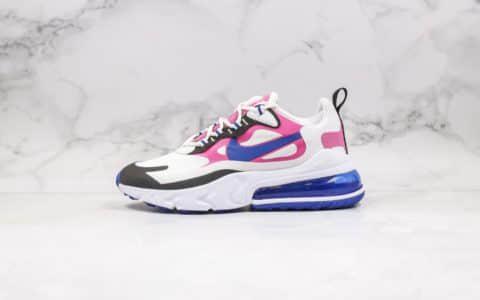耐克Nike Air Max 270 React纯原版本气垫慢跑鞋Max270蓝粉色原厂小潘气垫搭载高弹MD大底 货号:CI3899-100