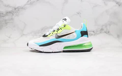 耐克Nike Air Max 270 React纯原版本气垫慢跑鞋Max270白蓝绿色清爽蓝珊瑚黑内置真小潘气垫缓震 货号:CT1265-300