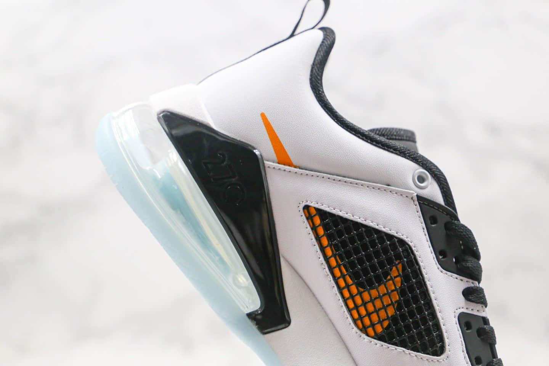 耐克Nike Air Jordan Mars 270纯原版本乔丹气垫鞋白橙黑色内置气垫原盒原标原鞋开模一比一打造 货号:CK1196-108