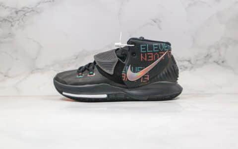 耐克Nike Kyrie 6 Eleven纯原版本欧文6代实战篮球鞋黑色彩色字母镭射原档案数据开发支持实战 货号:BQ5599-006