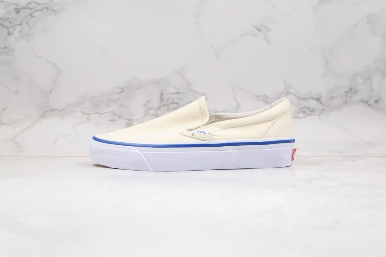 万斯Vans OG Slip-OnLX低帮米白色蓝线条一脚