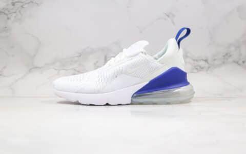 耐克Nike Air Max 270公司级版本半掌气垫跑鞋白蓝色原厂小潘气垫 货号:CI2671-105