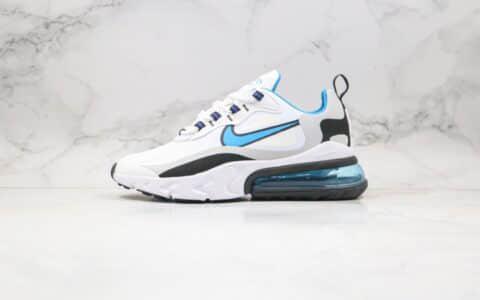 耐克Nike Air Max 270 React公司级版本机能半掌气垫跑鞋黑白蓝细节做工完全校准原鞋 货号:CT1280-101