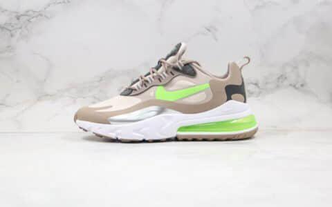 耐克Nike Air Max 270 Nike React纯原版本高桥盾网纱系列半掌气垫Max270灰绿色内置真小潘气垫 货号:CQ4598-231