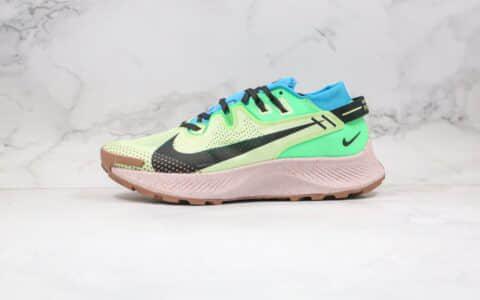 耐克Nike Zoom Pegasus Trall 2纯原版本登月二代绿蓝粉色马拉松越野跑鞋内置Zoom气垫支持长跑 货号:CK4305-700