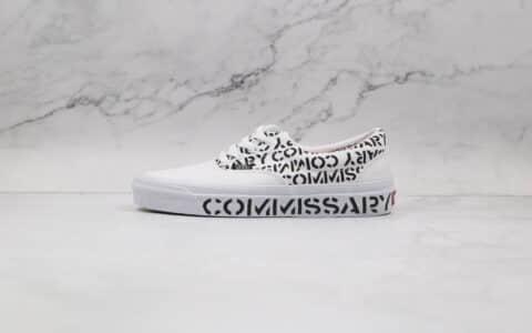 万斯Vans Commissary公司级版本安纳海姆系列白黑色字母印花板鞋原厂硫化大底