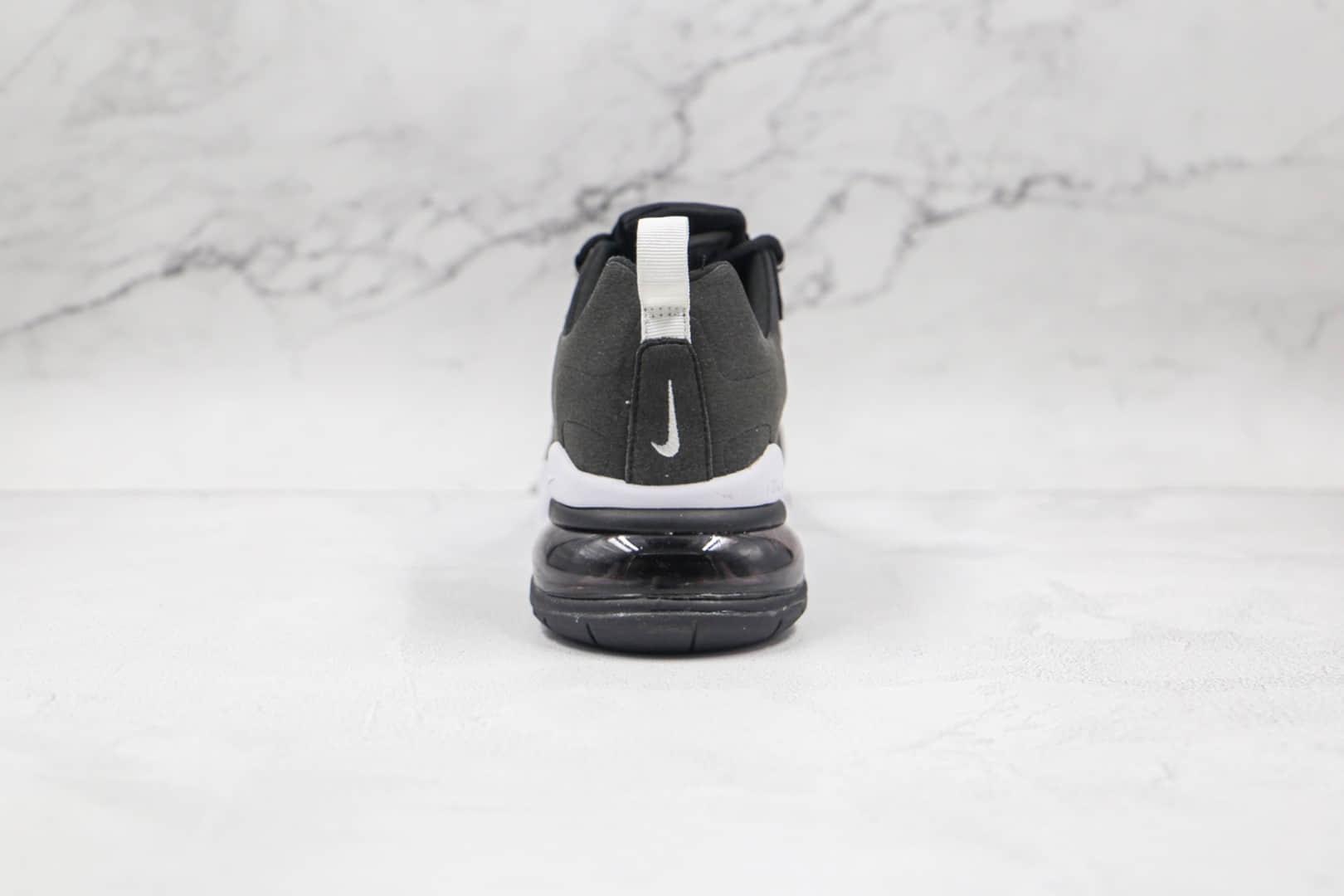 耐克Nike Air Max 270 React纯原版本瑞亚赛车系列半掌气垫跑鞋黑白色原标原盒 货号:CI3866-004