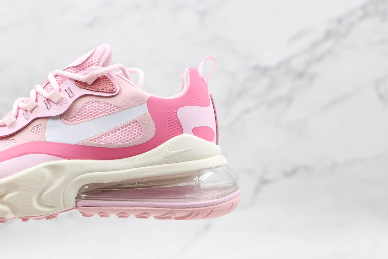 耐克Nike Air Max 270 React纯原版本半掌气垫粉色Max270气垫鞋原档案数据开发 货号:CZ0364-600