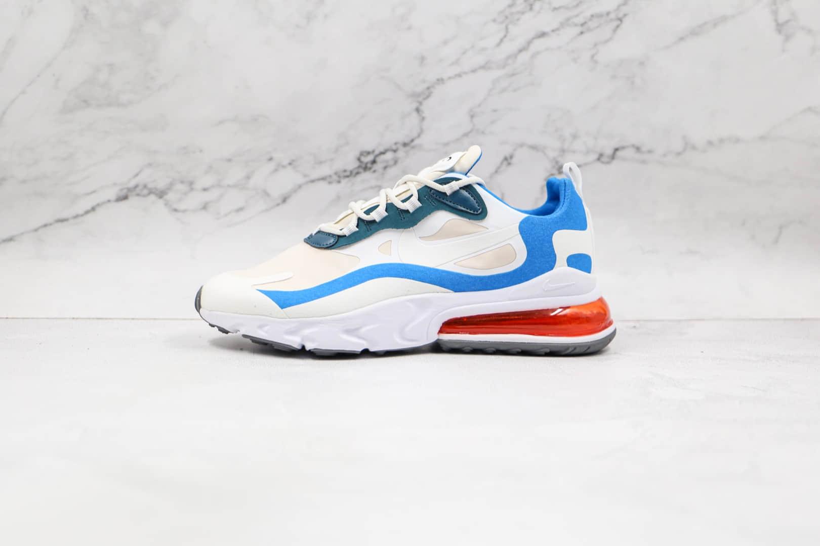 耐克Nike React Air Max 270V2纯原版本半掌气垫Max270二代白蓝色气垫鞋原档案数据开发 货号:DA2400-800