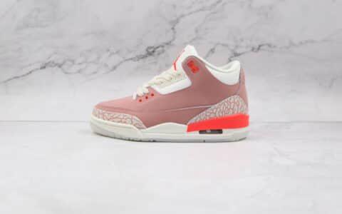 乔丹Air Jordan 3 Rust Pink公司级版本绣粉色AJ3篮球鞋原盒原标原楦头纸板打造 货号:CK9246-600
