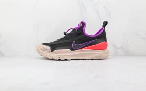 耐克Nike ACG Zoom Air AO纯原版本黑紫色ACG户外登山鞋原盒原标原楦头纸板打造 货号:CT2898-001